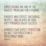 Expectations are a Parent's Choice